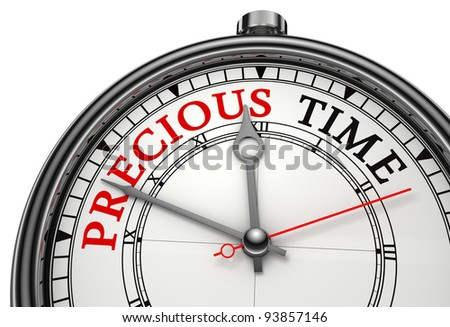 precious time concept clock closeup isolated on white background with red and black words - stock photo