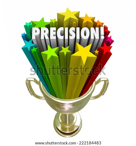 Precision word in a gold trophy for the winner of a game or competition with best aim or accuracy in performance - stock photo