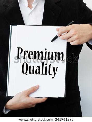 Premium Quality Concept - stock photo