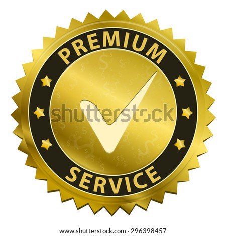 Premium Service and support around the clock 24 hours a day & 7 days a week gold label icon with tick symbol isolated on white background. illustration - stock photo