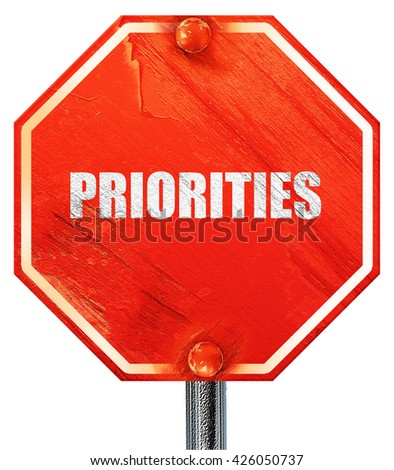 priorities, 3D rendering, a red stop sign - stock photo