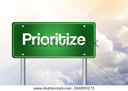 Prioritize Green Road Sign, Business Concept - stock photo