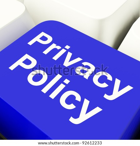 Privacy Policy Computer Key In Blue Showing Company Data Protection Term - stock photo