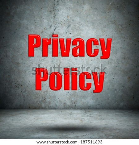 Privacy Policy concrete wall - stock photo