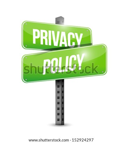 privacy policy road sign illustration design over a white background - stock photo