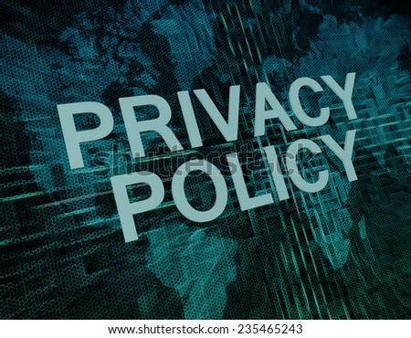 Privacy Policy text concept on green digital world map background  - stock photo