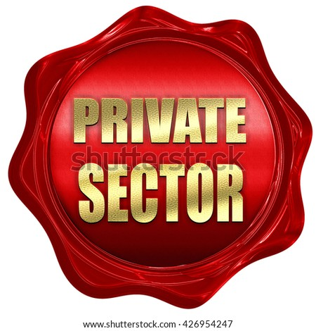 private sector, 3D rendering, a red wax seal - stock photo