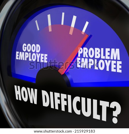 Problem Employee vs Good Worker words on gauge measuring difficult people in workplace - stock photo