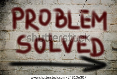 Problem Solved Concept - stock photo