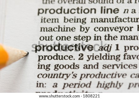 Productive defined - stock photo