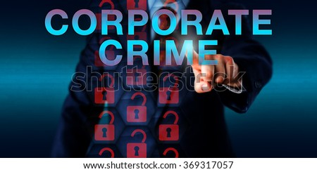 Professional security adviser pushing CORPORATE CRIME onscreen. Unlocked red padlock icons represent hacked virtual security prevention mechanisms. Technology concept for corporate criminal offense. - stock photo