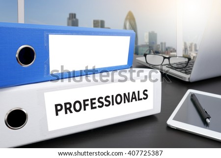 PROFESSIONALS Office folder on Desktop on table with Office Supplies. - stock photo