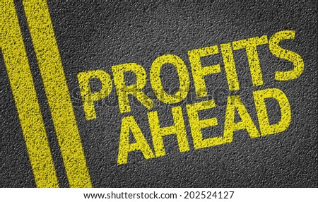 Profits Ahead written on the road - stock photo