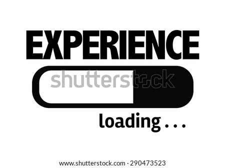 Progress Bar Loading with the text: Experience - stock photo