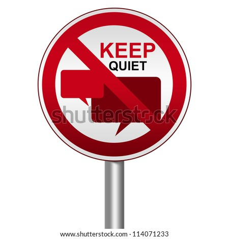 Prohibited Circle Silver Metallic and Red Metallic Border Road Sign For Keep Quiet Sign With Balloon Chat Sign Isolate on White Background - stock photo
