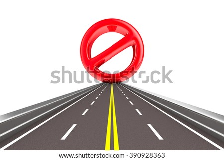 Prohibiting sign on road. Isolated 3D image - stock photo