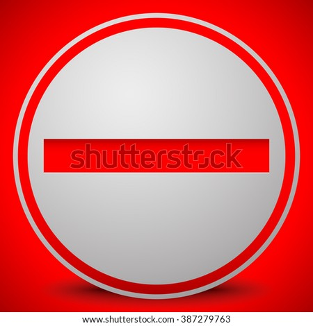 Prohibition, restriction, no entry sign. For no access, prevention themes. - stock photo