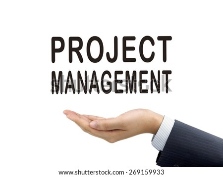 project management words holding by businessman's hand over white background - stock photo