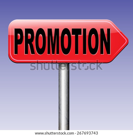 promotions in job or product sales promotion road sign   - stock photo