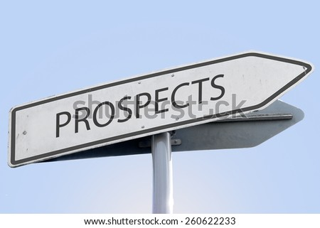 PROSPECTS word on road sign - stock photo