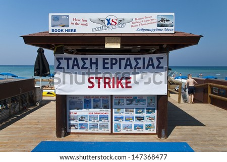 PROTARAS,CYPRUS-JULY 10,2013:Financial crisis and the bad political  solutions, forced Cyprus tourism industry to strike during the season in Protaras,Cyprus on july 10,2013 - stock photo