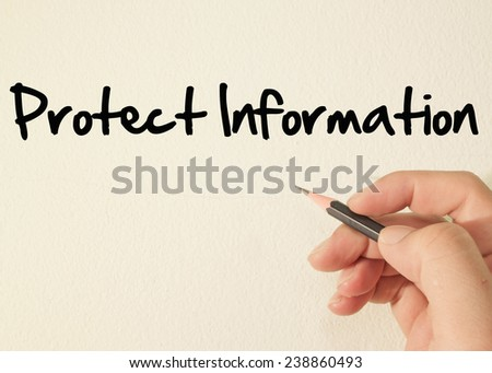 Protect information text  write on wall  - stock photo