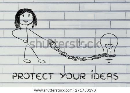 protect your intellectual property and copyright: woman holding chained idea (lightbulb) on a leash - stock photo