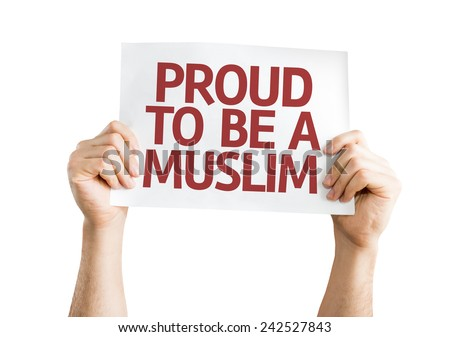 Proud to Be A Muslim card isolated on white background - stock photo