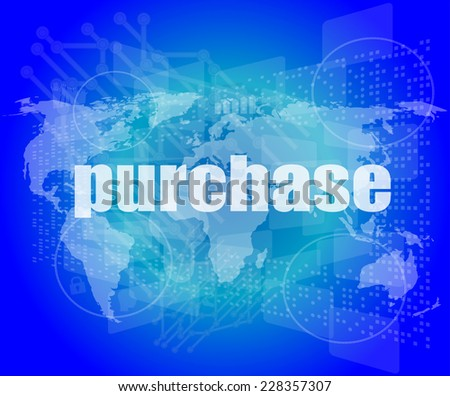 purchase words on digital touch screen interface - business concept - stock photo