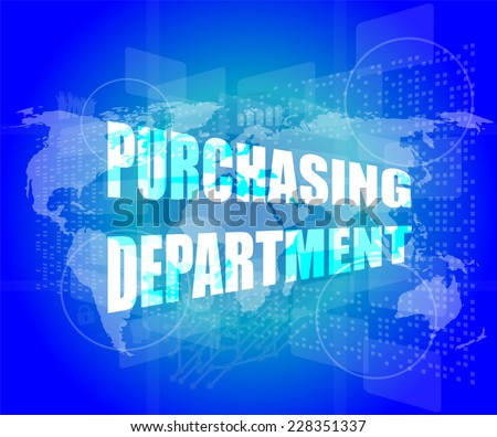 purchasing department words on digital screen with world map - stock photo