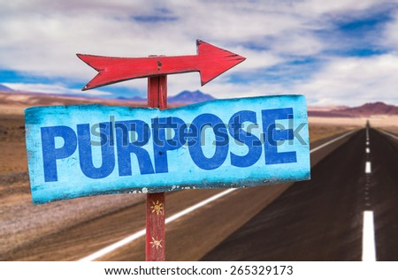 Purpose sign with road background - stock photo