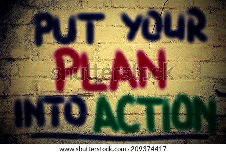 Put Your Plan Into Action Concept - stock photo