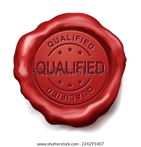 qualified red wax seal over white background - stock photo