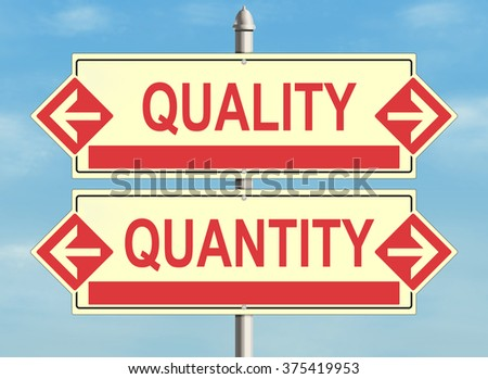 Quality and quantity. Road sign on the sky background. Raster illustration. - stock photo
