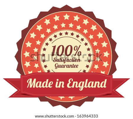 Quality Assurance and Quality Management Concept Present By Orange Vintage Style Icon or Badge With Red Ribbon Made in England 100 Percent Satisfaction Guarantee Isolated on White Background - stock photo