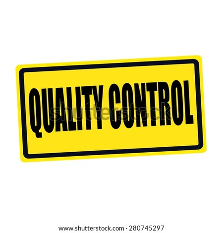 Quality control black stamp text on yellow - stock photo