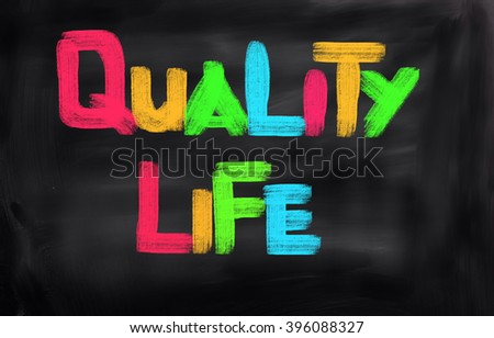 Quality Life Concept - stock photo