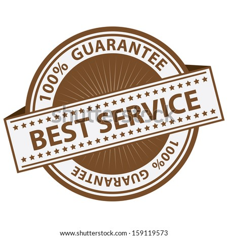 Quality Management Systems, Quality Assurance and Quality Control Concept Present By Brown Best Service Label With 100 Percent Guarantee Text Around Isolated on White Background  - stock photo