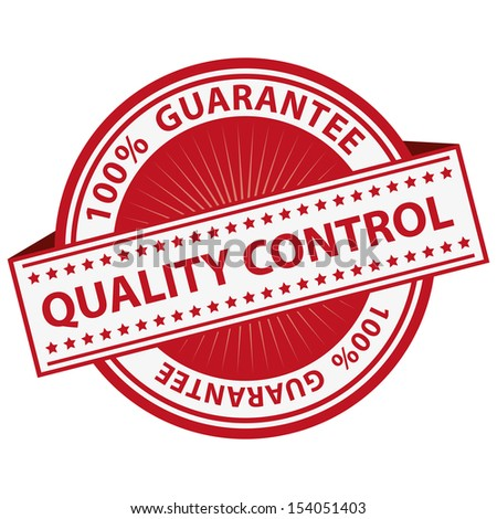 Quality Management Systems, Quality Assurance and Quality Control Concept Present By Red Quality Control Label With 100 Percent Guarantee Text Around Isolated on White Background  - stock photo