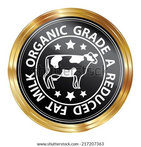 Quality Management Systems, Quality Assurance and Quality Control Icon for Food Business Present By Black Metallic Style Organic Grade A Reduces Fat Milk Sticker or Icon Isolated on White Background  - stock photo