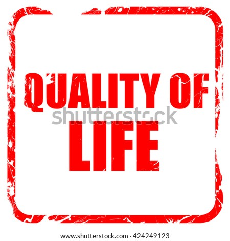 quality of life, red rubber stamp with grunge edges - stock photo
