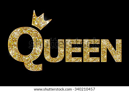 Queen gold text. Raster version  - stock photo