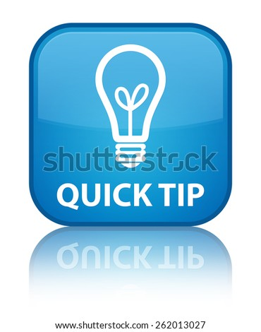 Quick tip (bulb icon) cyan blue square button - stock photo