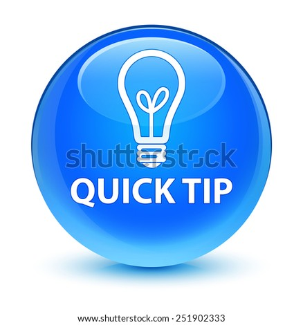 Quick tip (bulb icon) glassy blue button - stock photo