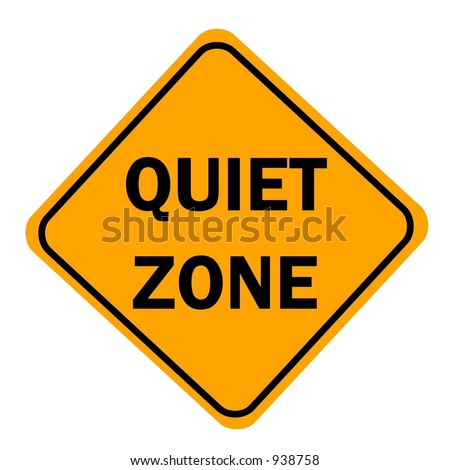 Quiet Zone sign isolated on a white background - stock photo