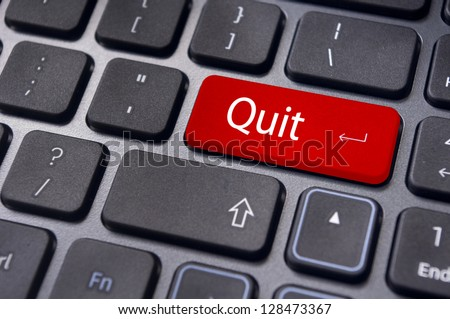 quit or give up concept, with message on enter key of keyboard. - stock photo