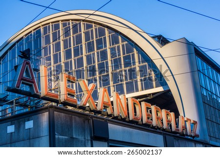 Railroad station Alexanderplatz in Berlin, Germany - stock photo