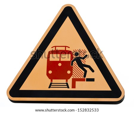 Railway station warning sign attention don't get caught by incoming trains symbol of person falling in front of train signpost isolated on white - stock photo
