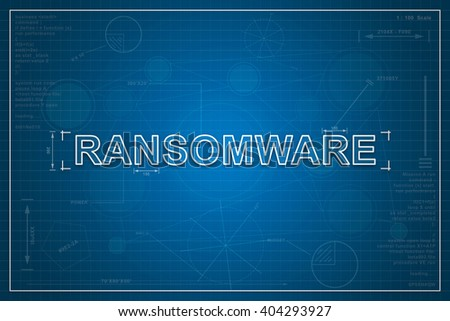 ransomware on paper blueprint background, technology concept - stock photo