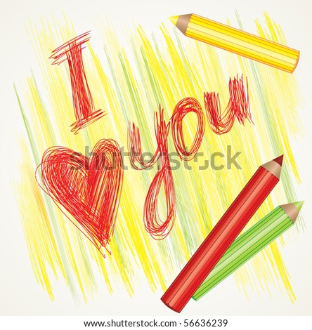 "RASTER colorful background with sign ""I love you"" and color pencils - stock photo"